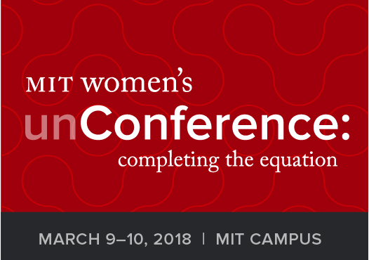 First MIT Women's unConference to Propel Needed Dialogue